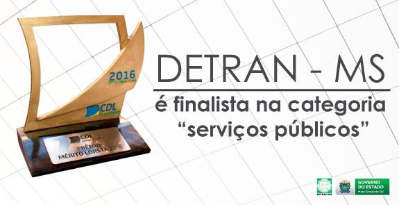 Detran-MS é finalista na edição 2016 do Prêmio Mérito Lojista